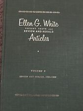Vintage Present Truth and Review and Herald Articles Vol 5 1904-1909 E.G. White