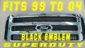 Ford CHROME broke Grille CONVERSION Black emblem 99-04 Super Duty F250 F350