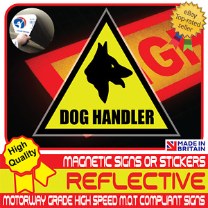 Dog Handler Car Van Reflective Yellow Magnetic Sign or Vehicle Sticker High Vis