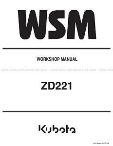 Kubota ZD221 Zero Turn Mower Printed Service Workshop Repair Manual 9Y111-02910