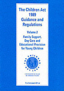 Children Act, 1989: Guidance and Regulations: volume 2 Family Support, Day Care
