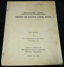 1969 REPORT IMPACT ON PACIFIC CORAL REEFS Crown-of-thorns starfish Chesher Ocean