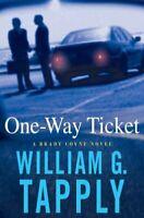 One-Way Ticket (Brady Coyne Mysteries) by Tapply, William G. Book The Fast Free