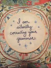Handmade Blue Silently Correcting Your Grammar Embroidered Hoop Teacher Art