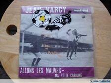 Jean Narcy, allons les mauves et ma ptite Caroline 45T