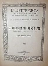 Guglielmo Marconi: Telegrafia senza fili Conferenza 1903 Rivista Elettricista 5