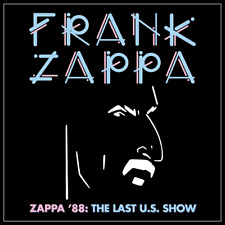 Zappa '88: The Last U.S. Show NEW 2CD - Released 18/06/2021