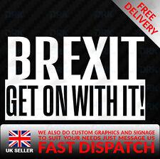 BREXIT GET ON WITH IT European Union Vinyl Car, Van Decal Sticker Exit Europe EU