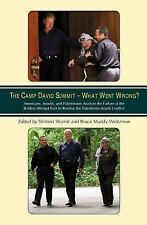 CAMP DAVID SUMMIT - WHAT WENT WRONG? - NEW PAPERBACK BOOK