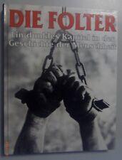 Die Folter ~ein dunkles Kapitel in der Geschichte der Menschheit // Brian Innes