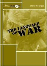 THE LANGUAGE OF WAR - THORNE, STEVE - NEW PAPERBACK BOOK