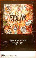 FIDLAR Too 2015 Ltd Ed RARE New Poster+FREE Rock/Indie/Punk/Alternative Poster!