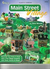 Main Street Village  ~  plastic canvas, soft cover book  ~ RARE BOOK