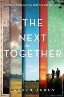 The Next Together by Lauren James (Paperback, 2015)