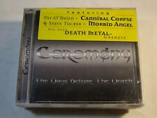"""CEREMONY-"""" THE DAYS BEFORE THE DEATH"""" CD 1ST PRESS 2000"""