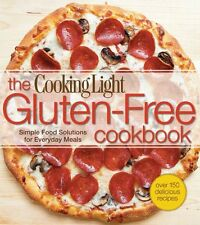 The Cooking Light Gluten-Free Cookbook: Simple Food Solutions for Everyday Meal