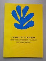 Chapelle du Rosaire Der Dominikanerinnen von Vence