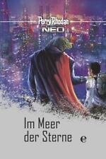 Perry Rhodan Neo 7: Im Meer der Sterne (2016, Gebundene Ausgabe)