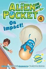 Alien in My Pocket #4: On Impact! by Nate Ball