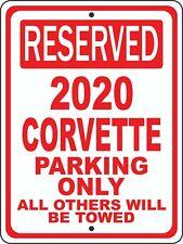 """Corvette 2020 20 Chevrolet Novelty Reserved Parking Street Sign 7""""X10"""""""