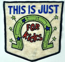 """Vtg MOD 60's-70's Retro This is Just for Kicks PATCH RETRO FUNKY Large 6"""" x 5"""""""