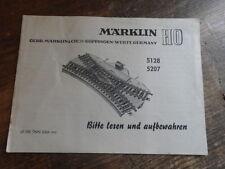 NOTICE MARKLIN ACCESSOIRE TRAIN HINWEIS MANUEL MANUAL 5128 5207 traversee /2