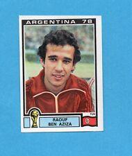 ARGENTINA'78 - PANINI - Figurina n.166- BEN AZIZA - TUNISIA -Recuperata