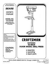 "Craftsman 15 "" DRILL PRESS Manual Model 113.213150"