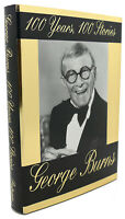 George Burns 100 YEARS 100 STORIES  1st Edition 1st Printing