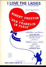 "BEN FRANKLIN IN PARIS Broadway Show Sheet Music ""I Love The Ladies"""