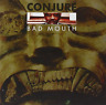 Conjure - Bad Mouth CD NEUF