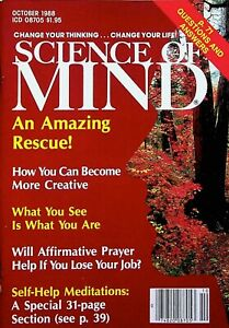 HOW YOU CAN BECOME MORE CREATIVE - SCIENCE OF MIND MAGAZINE - OCTOBER 1988