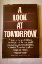 A LOOK AT TOMORROW THOMAS ADAMS SIGNED BY AUTHOR STUDY OF UNITED STATES HC/DJ