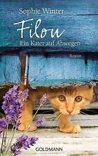 Filou - Ein Kater auf Abwegen von Sophie Winter (Liebevoller Tierroman)
