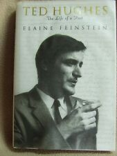 Ted Hughes: The Life of a Poet by Elaine Feinstein, first ed.  (Hardback, 2001)