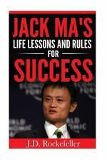 J. D. Rockefeller's Book Club: Jack Ma's Life Lessons and Rules for Success...