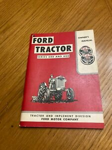 FORD 600 800 SERIES TRACTOR OWNERS OPERATORS MANUAL Copyright 1955   /SE 6085=A