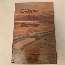 Chikuma River Sketches Shimazaki Toson 1991 U. Of Hawaii HC First Edition