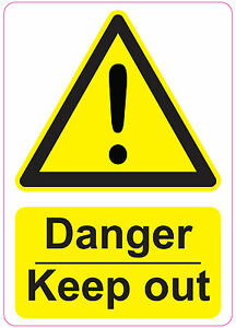 DANGER KEEP OUT health and safety warning signs stickers  205x290mm