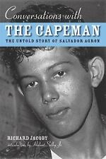 Conversations with the Capeman: The Untold Story of Salvador Agron, Hubert Selby
