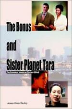 Bonus and Sister Planet Tara : The Complete American Stories-Edited