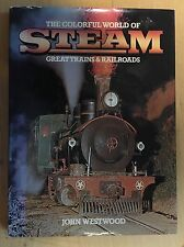 The Colorful World of Steam by John Westwood