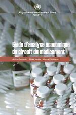 Guide d'analyse économique du circuit du médicament (French Edition), , Velásque