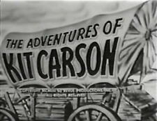 The Adventures of Kit Carson, classic 50s TV western, 29 episodes on DVD