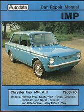 Hillman Chrysler Imp Mk I & II Singer Sunbeam 1963-76 Autodata Car Repair Manual