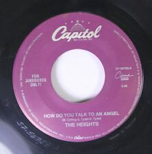 Rock 45 The Heights - How Do You Talk To An Angel / Walkin' Nerve On Capitol