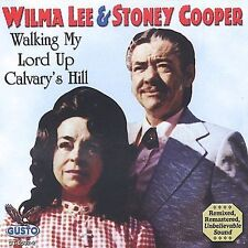 """WILMA LEE & STONEY COOPER, CD """"WALKING MY LORD UP CALVARY'S HILL"""" NEW SEALED"""
