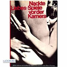 Nackte LiebesSpiele vor der Kamera  EROTIK FILMOGRAPHIE des Sex-Filmes 10er 70er