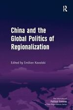 NEW - China and the Global Politics of Regionalization