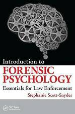 Introduction to Forensic Psychology: Essentials for Law Enforcement by...